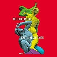 The Everlasting: A Novel