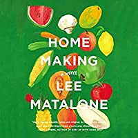 Home Making: A Novel