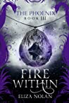 Fire Within (The Phoenix, #3)