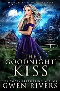 The Goodnight Kiss (The Unseelie Court, #1)