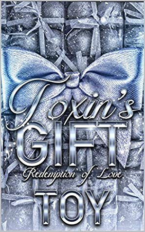 Toxin's Gift: Redemption of Love