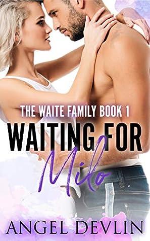 Waiting for Milo (The Waite Family, #1)