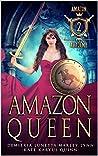 Amazon Queen (Amazon Academy #2)