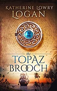 The Topaz Brooch (The Celtic Brooch Book 10)