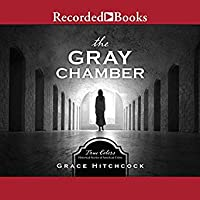 The Gray Chamber (True Colors, #4)
