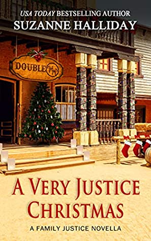 A Very Justice Christmas (Family Justice Novella)