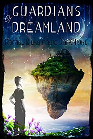 Guardians Of Dreamland by Augusta Broers