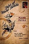 Plasma Pistols