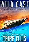 Wild Case (Tyson Wild Thriller #10) ebook review