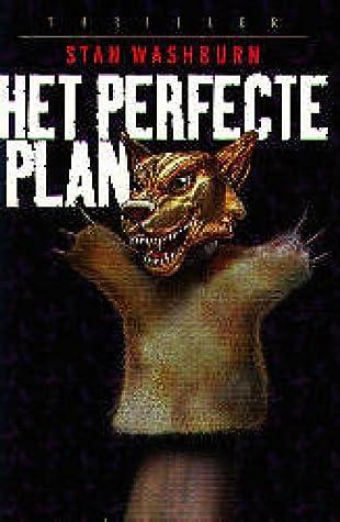 Het perfecte plan
