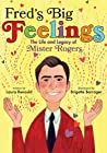 Fred's Big Feelings by Laura Renauld