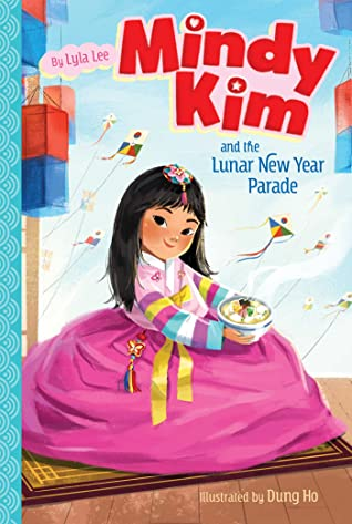 Mindy Kim and the Lunar New Year Parade by Lyla Lee