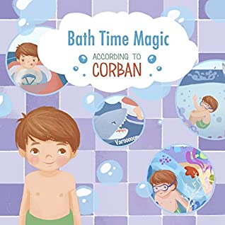 Bath Time Magic According To Corban Series 2 By Marcy Pusey