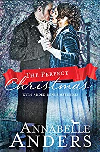 The Perfect Christmas: With Added Bonus Material (The Not So Saintly Sisters Book 3)