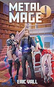 Metal Mage 9 (Metal Mage, #9)