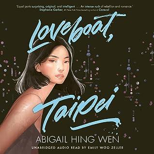 Loveboat Taipei By Abigail Hing Wen