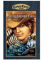 Aventurile lui Huckleberry Finn: Roman Grafic