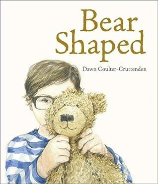 Bear Shaped