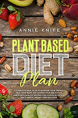 plant based diet heals the body