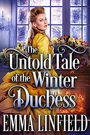 The Untold Tale of the Winter Duchess