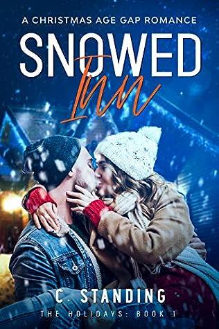 Snowed Inn: A Christmas Age Gap Romance (Nick & Holly, #1)