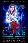 Fourth Time's A Cure (Grimalkin Academy: Kittens, #4)