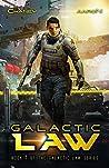 Galactic Law (Galactic Law #1)