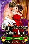 A Lady to Redeem a Rakish Lord: A Historical Regency Romance Novel