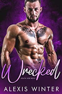 Wrecked (South Side Boys #3)