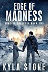 Edge of Madness (Edge of Collapse #2)