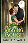 A Promise Beneath the Kissing Bough