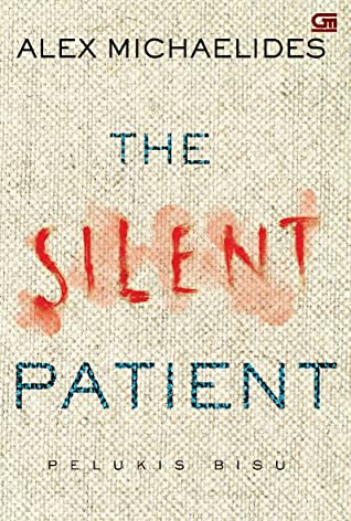 The Silent Patient - Pelukis Bisu