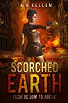 Scorched Earth: From Below to Above