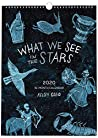 """High Note 2020 Designer Wall Calendar What We See in the Stars by Kelsey Oseid 11"""" X 15"""""""