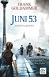 Juni 53 (Max Heller, Dresden Detective, #5)