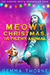 Meowy Christmas, Ya Filthy Animal (The Hissing Booth Chronicles, #4)