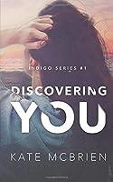 Discovering You (Indigo)