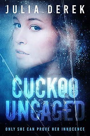 Cuckoo Uncaged (Cuckoo Series, #1) ebook review