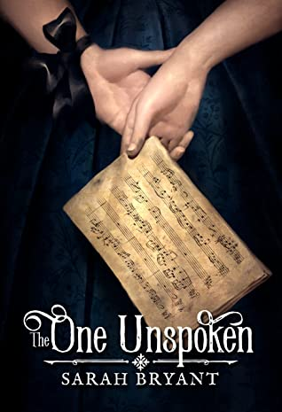 The One Unspoken (The One Unspoken #1)