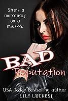 Bad Reputation: An Urban Fantasy Novella