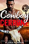 Cowboy Cerrone (A Man Who Knows What He Wants, #127)