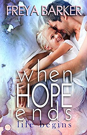 When Hope Ends: life begins