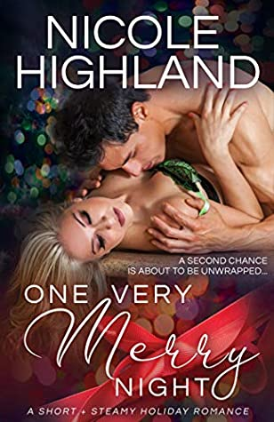 One Very Merry Night: A Short + Steamy Holiday Romance