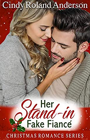 Her Stand-in Fake Fiancé (Christmas Romance Series)