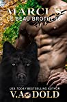 MARCUS: New Orleans Billionaire Wolf Shifters with plus sized BBW mates (Le Beau Series Book 10)
