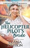 The Helicopter Pilot's Bride (Brides & Beaches Romance #1)