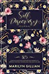 Self-Discovery Journal: 365 Creative Questions and Writing Prompts to Improve Your Self Esteem and Find Who You Are