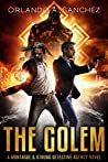 The Golem (Montague & Strong Case Files #10)