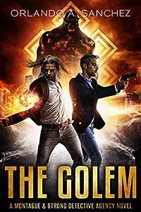 The Golem (Montague & Strong Case Files #10)