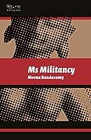 Ms Militancy